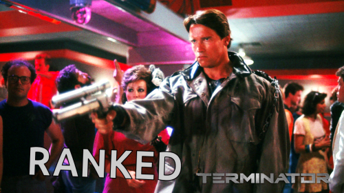All 6 Terminator Movies Ranked From Worst to Best!