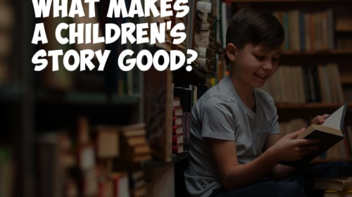 What Makes a Children's Story Good?
