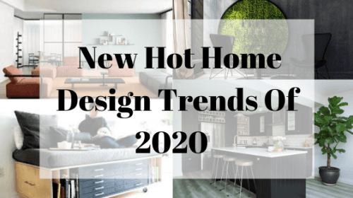 12 Home Decor Trends That Are Huge In 2020