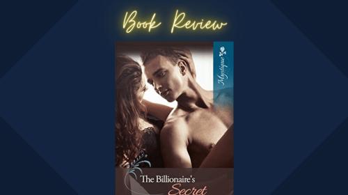 The Billionaire's Secret by Ravina Hilliard
