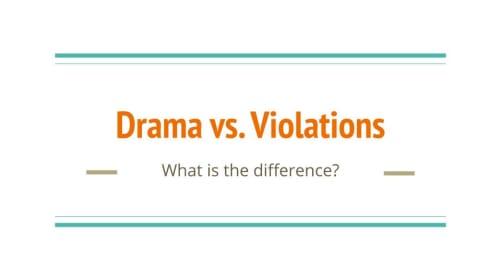 Drama vs Violations