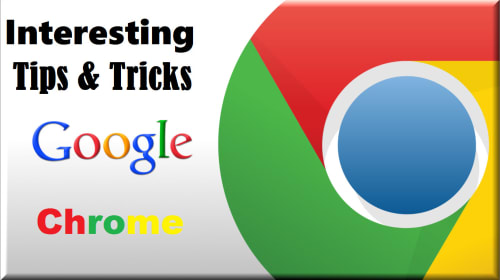 Cool Tips and Tricks for Google Chrome