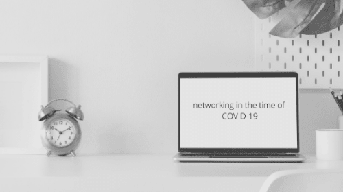Networking in the time of COVID-19