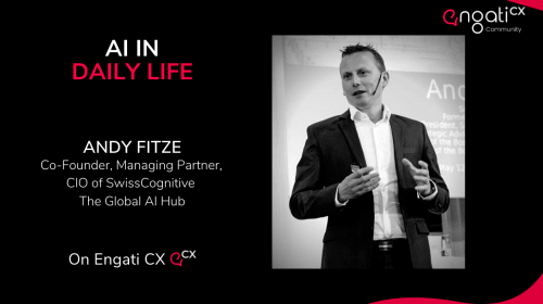 AI in Daily Life   Andy Fitze   Engati CX