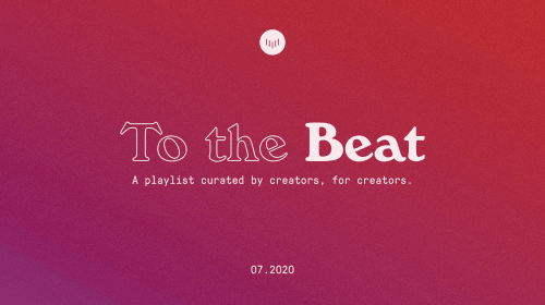 To the Beat: July 2020