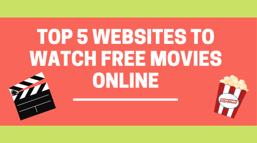 TOP 5 WEBSITES TO WATCH FREE MOVIES ONLINE