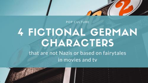 4 Fictional German Characters