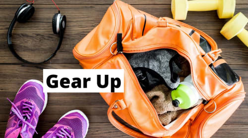 Gear up and get ready to workout!