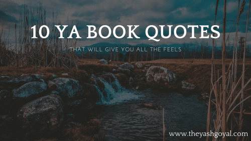 10 YA Book Quotes That Will Give You All The Feels