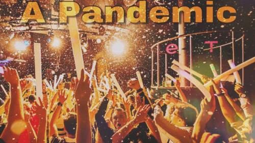 Partying In A Pandemic