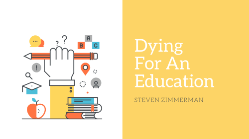 Dying For An Education
