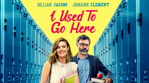 Movie Review: 'I Used to Go Here' is a Delight