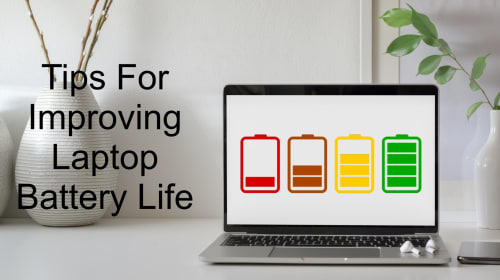 Use These Tips to Extend Battery Life of Your Laptop