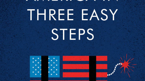 "Book Review: ""How to Destroy America in Three Easy Steps"" by Ben Shapiro"