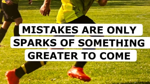 The mistake to greatness