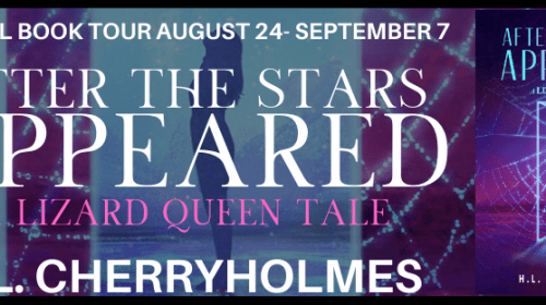 After the Stars Appeared: A Lizard Queen Tale by H.L. Cherryholmes