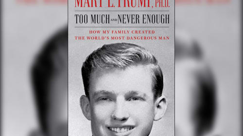 """Book Review: """"Too Much and Never Enough"""" by Mary L. Trump"""