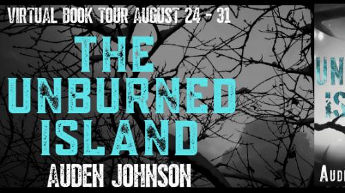 The Unburned Island by Auden Johnson