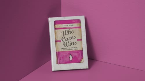 """Book Review: """"Who Cares Wins"""" by Lily Cole"""