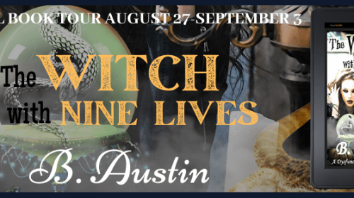 The Witch with Nine Lives by B. Austin