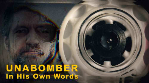 """A Filmmaker's Review: """"Unabomber: In His Own Words"""" (Netflix, 2020)"""
