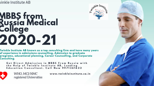 MBBS from Russia Medical College 2020-21-Twinkle InstituteAB