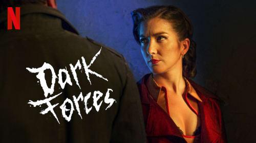 Dark Forces - (Netflix)