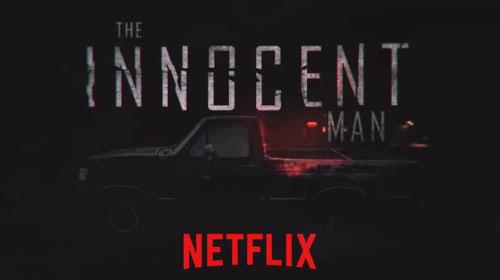 """A Filmmaker's Review: """"The Innocent Man"""" (Netflix, 2018)"""
