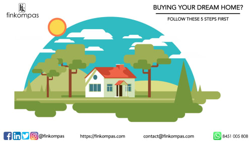 Buying Your Dream Home? Follow These 5 Steps First
