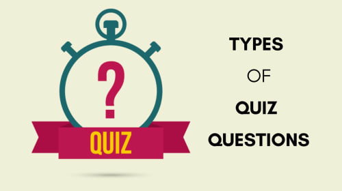 Types of Quiz Questions