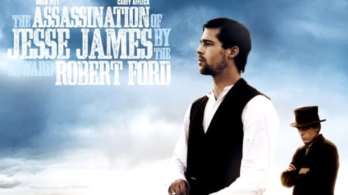 "A Filmmaker's Guide to: ""The Assassination of Jesse James by the Coward Robert Ford"" (2007)"