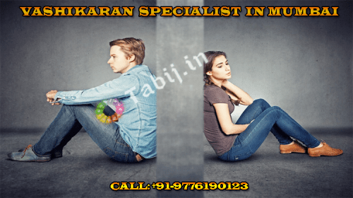 Find best vashikaran specialist in Mumbai for love and marriage problems