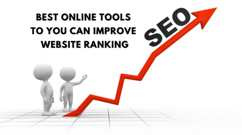 [Top 5] Best online tools to you can Improve Website Ranking