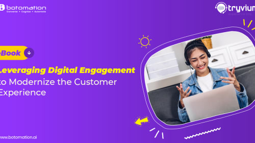 Leveraging Digital Engagement to Modernize the Customer Experience