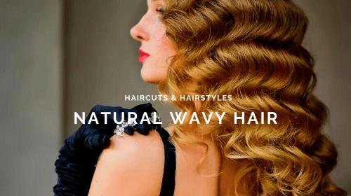 Hairstyles & Haircuts For Wavy Hair