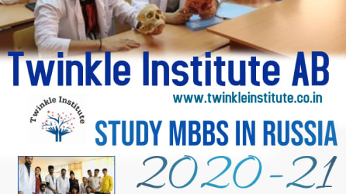 Why study MBBS in Russia 2020-21? Twinkle InstituteAB