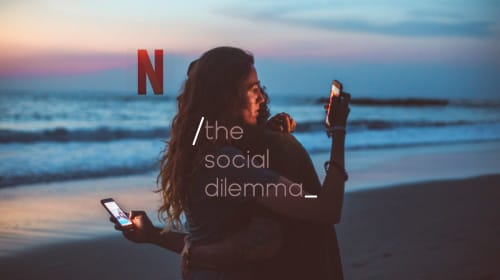 "Netflix Documentary: ""The Social Dilemma."" Pushes Old Fears into New Tech."