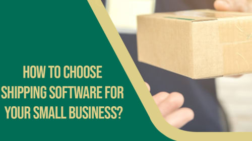 How to choose the best shipping software for your small business?