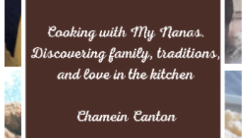 Cooking With My Nanas, Discover Family, Traditions, and Love In The Kitchen