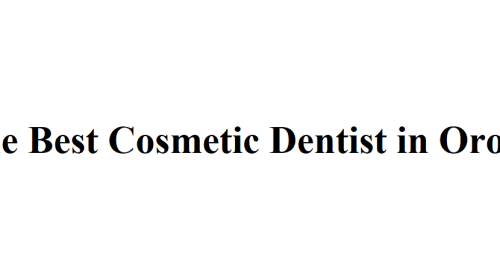 Find the Best Cosmetic Dentist in Oro Valley