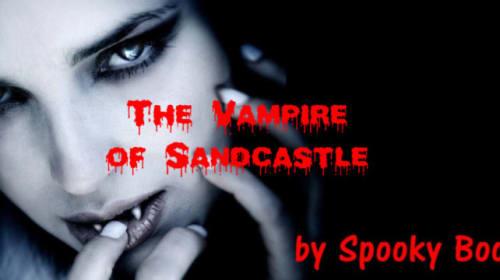The Vampire of Sandcastle