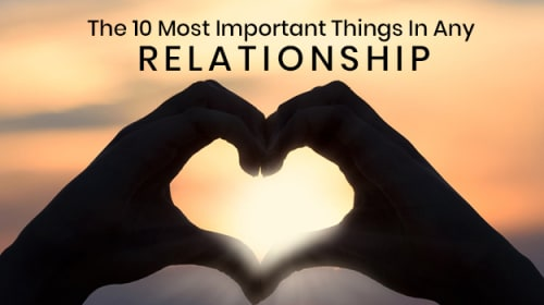 The 10 Most Important Things in Any Relationship