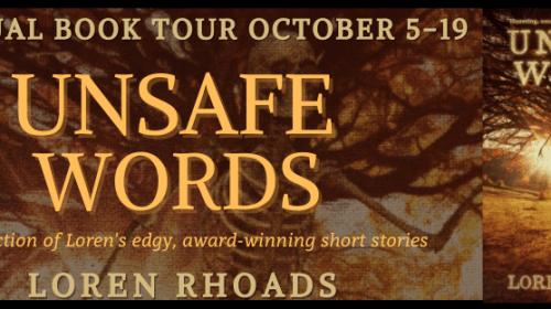 Unsafe Words by Loren Rhoads