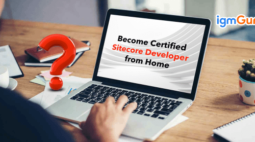 How to get your Sitecore Certification while working from Home?