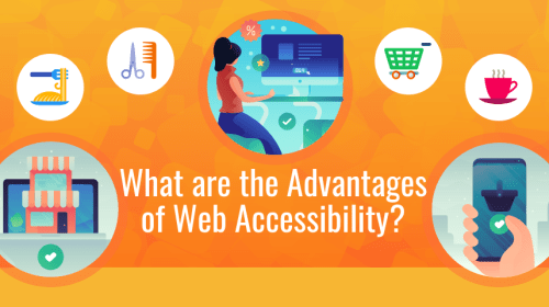 What are the Advantages of Web Accessibility for Your Business?