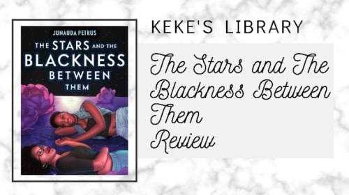 The Stars & The Blackness Between Them Book Review
