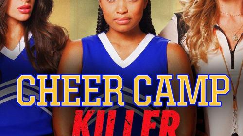 Lifetime Review: 'Cheer Camp Killer'