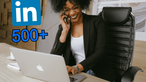 How I Got 500+ Linkedin Connections In 24Hours