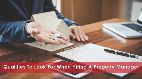 9 Qualities To Look For When Hiring Your Next Property Manager