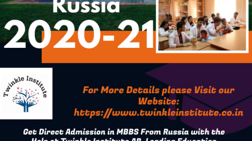 MBBS From Top Medical University in Russia 2020-21 Twinkle InstituteAB